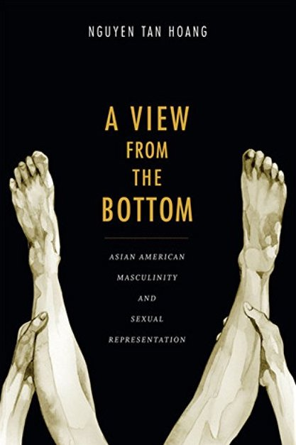 A View from the Bottom: Asian American Masculinity